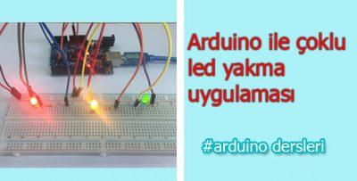 Arduino ile Çoklu Led Yakma Uygulaması