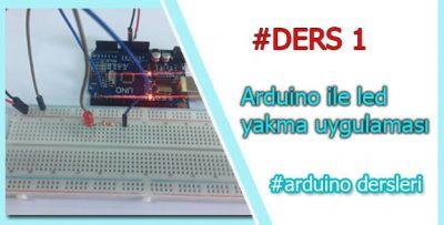 Arduino ile Led Yakma Uygulaması