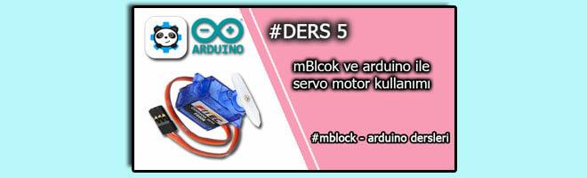 #ders-5-mblock-ve-arduino-ile-servo-motor-kullanımı