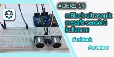 MBlock ile HC-SR04 Mesafe Sensörü Kullanımı