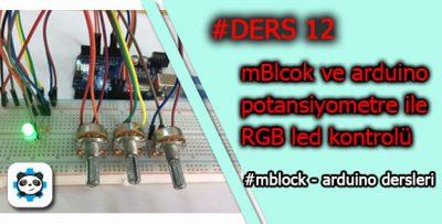 Mblock Potansiyometre ile RGB Led Kontrolü Nasıl Yapılır?