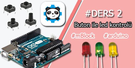 Mblock ve arduino buton ile led yakma