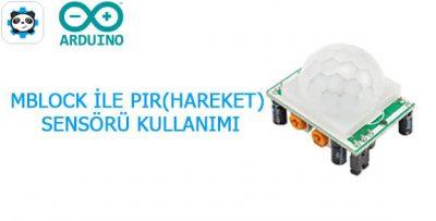 Mblock ile Hareket Sensörü Kullanımı-HC-SR501 PIR sensör