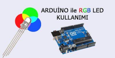 Arduino ile RGB Led Kullanımı-RGB Led Sürme