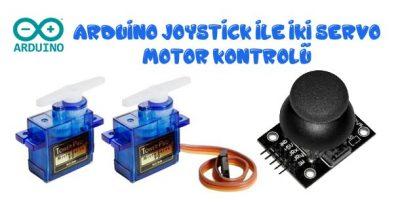 Arduino Joystick ile İki Servo Motor Kontrolü