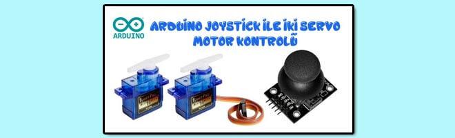 arduino-joystick-ile-iki-servo-motor-kontrolü