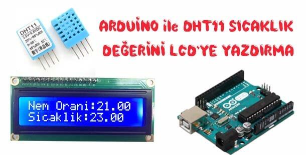 Arduino ile DHT11 Sıcaklık Verilerini LCD Ekranda Yazdırma