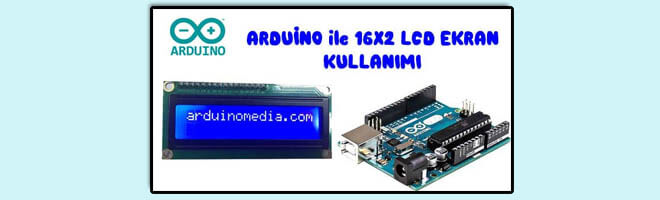 arduino-ile-lcd-ekran-kullanimi