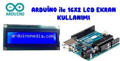 Arduino ile 16×2 LCD Ekran Kullanımı-LCD Ekran Uygulaması