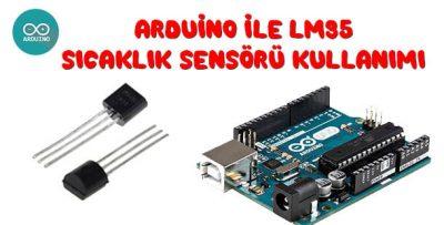 Arduino ile LM35 Sıcaklık Sensörü Kullanımı-LM35 Uygulaması