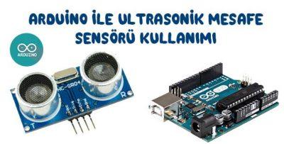 Arduino ve HC-SR04 Ultrasonik Sensör ile Mesafe Ölçümü