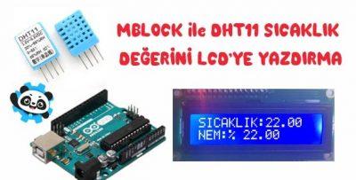 Mblock ile DHT11 Sıcaklık Değerini LCD Ekrana Yazdırma