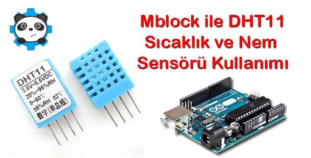 Mblock ile DHT11 Sıcaklık ve Nem Sensörü Kullanımı