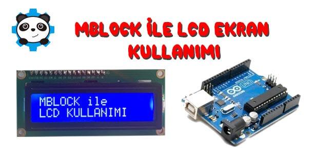 Mblock ile LCD Ekran Kullanımı-Mblock LCD Uygulaması