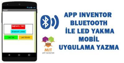 App inventor ve Arduino Bluetooth ile Led Yakma Uygulaması