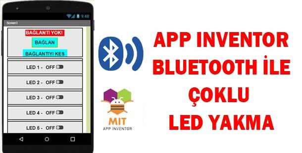 App Inventor ve Bluetooth ile Çoklu Led Yakma | App Inventor Dersleri